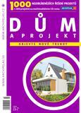Katalog rodinných domů DŮM A PROJEKT 2010
