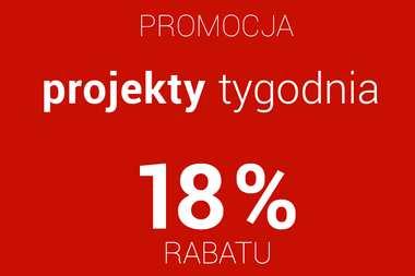 PROJEKTY TYGODNIA z rabatem 18% - skorzystaj z okazji