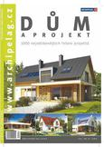 Katalog rodinných domů Dům a projekt 2013!
