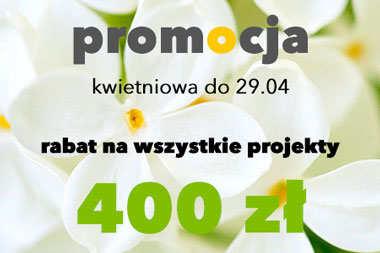 400 zł RABATU na każdy projekt domu - skorzystaj z promocji