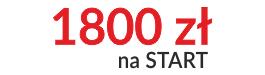 1800 zł na start